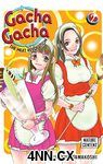 Gacha Gacha The Next Revolution GN 2