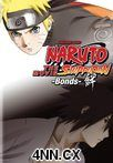 Naruto Shippuden The Movie: Bonds DVD