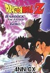 DBZ: Bardock The Father of Goku