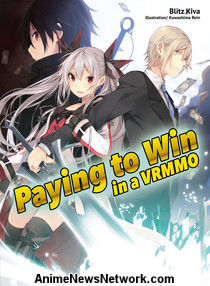 Paying to Win in a VRMMO Novels 1 & 2
