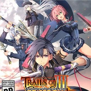 The Legend of Heroes: Trails of Cold Steel III Game Delayed to October 22 in West