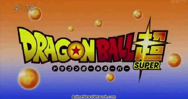 Dragon Ball Super TV Anime Teased in 1st Preview Video