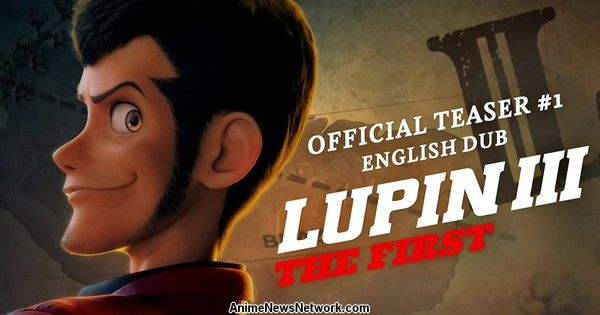 Lupin III THE FIRST CG Anime Film's Teaser Video Previews Dub
