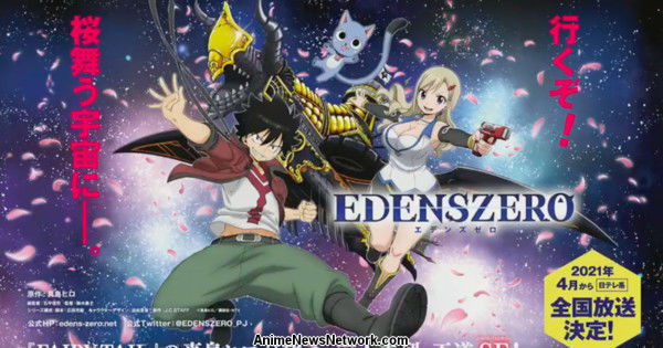 J.C. Staff Produces Edens Zero TV Anime for April 2021 Debut