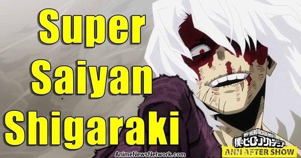 The ANN Aftershow - Shigaraki Goes Super Saiyan