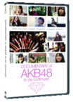 Documentary of AKB48: To Be Continued DVD